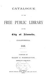 Catalogue of the Free Public Library of the City of Alameda,cal 1889