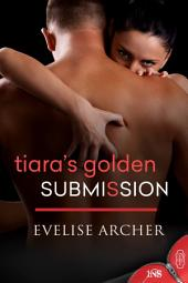 Tiara's Golden Submission (1Night Stand series): 1Night Stand