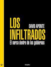 Los infiltrados: El narco dentro de los gobiernos