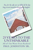 Download 25 Years to the Unthinkable Book