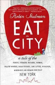 Eat the City Book