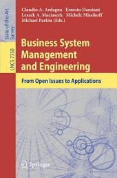 Business System Management and Engineering: From Open Issues to Applications