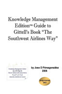 Knowledge Management EditionTM guide to Gittell's book
