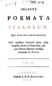 Selecta poemata Italorum qui Latine scripserunt: Volume 2