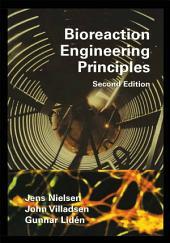 Bioreaction Engineering Principles: Second Edition, Edition 2