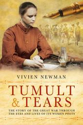 Tumult & Tears: An Anthology of Women's First World War Poetry