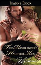 The Highlander s Haunted Kiss PDF