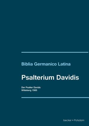 Psalterium Davidis  Der Psalter Davids PDF