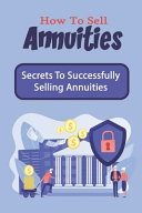 How To Sell Annuities
