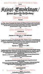 Continuatus, oder der ungarischen Kriegs-Empörungen, historische Beschreibung: 1607 - 1648 [u.a.], Band 2