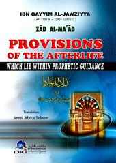 Zad Al-Ma'ad - Provisions Of The Afterlife Which Lie Within Prophetic Guidance: زاد المعاد [انكليزي] ترجمة