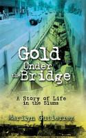 Gold Under the Bridge PDF