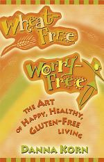 Wheat Free, Worry Free