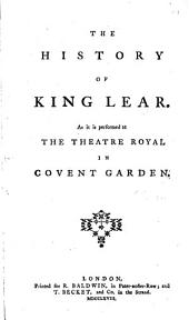 The History of King Lear: As it is Performed at the Theatre Royal in Covent Garden, Volume 2