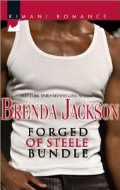 Forged of Steele Bundle: Never Too Late\Solid Soul\Night Heat\Beyond Temptation\Risky Pleasures