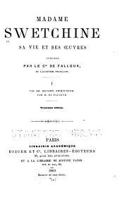 Madam Swetchine: sa vie et ses oeuvres, Volume1