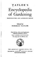 Taylor S Encyclopedia Of Gardening Horticulture And Landscape Design Book PDF