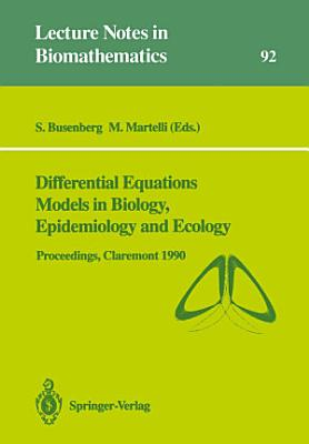 Differential Equations Models in Biology  Epidemiology and Ecology