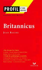 Profil - Racine (Jean) : Britannicus: Analyse littéraire de l'oeuvre