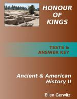 Honour of Kings Ancient and American History 2 PRINTED Test Packet & Answer Key