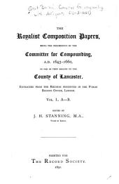 The Royalist Composition Papers: A-B