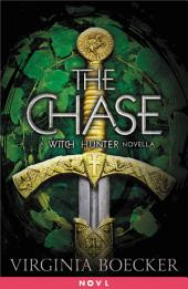 The Chase: A Witch Hunter Novella