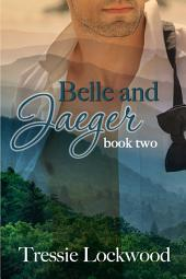 Belle and Jaeger: Interracial Romance