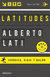 Latitudes: Crónica, viaje y balón