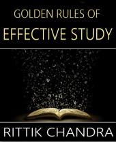 Golden Rules of Effective Study