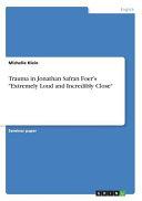 Trauma in Jonathan Safran Foer's