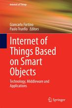 Internet of Things Based on Smart Objects PDF