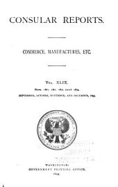 Consular Reports: Commerce, Manufactures, Etc, Volume 49