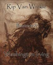 Rip Van Winkle: Illustrated