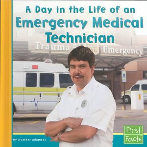 A Day in the Life of an Emergency Medical Technician PDF