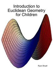 Introduction to Euclidean Geometry for Children