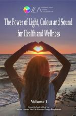 The Power of Light, Colour and Sound for Health and Wellness