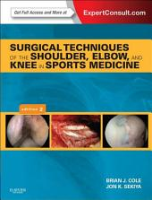 Surgical Techniques of the Shoulder, Elbow and Knee in Sports Medicine: Edition 2