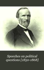 Speeches on Political Questions [1850-1868]