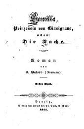Camilla, Prinzessin von Bissignano: oder, Die Rache ; Roman, Band 1