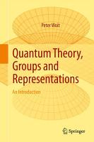 Quantum Theory  Groups and Representations PDF
