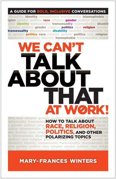 Download We Can   t Talk about That at Work  Book