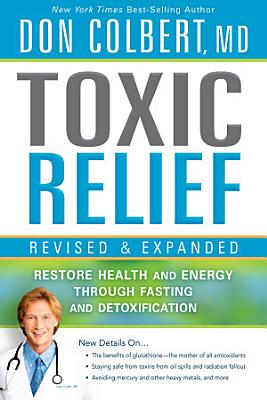 Toxic Relief  Revised and Expanded PDF