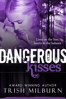 Dangerous Kisses