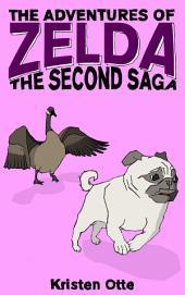 The Adventures of Zelda: The Second Saga