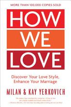 How We Love  Expanded Edition PDF