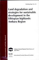 Land Degradation and Strategies for Sustainable Development in the Ethiopian Highlands PDF