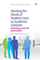Meeting the Needs of Student Users in Academic Libraries PDF