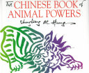 The Chinese Book of Animal Powers PDF