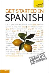 Get Started in Beginner's Spanish: Teach Yourself