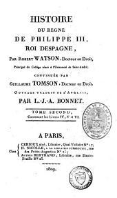 Histoire du règne de Philippe III, roi d'Espagne: Volume2